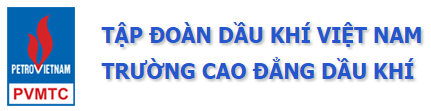 TRƯỜNG CAO ĐẲNG DẦU KHÍ